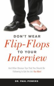 Don't Wear Flip-Flops To Your Interview Cover